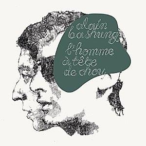 Alain-Bashung-L-homme-a-tete-de-chou.jpg